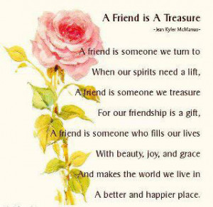 friend is someone we turn to when our spirits need a lift a friend ...