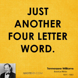 Just another four letter word.
