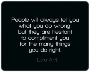 People Will Always Tell You What You Do Wrong - People Quote