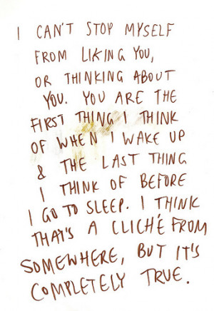 ... Can't Stop Myself From Liking You Or Thinking About You ~ Love Quote