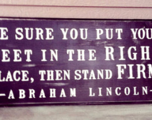 ... Abraham Lincoln Quote Sign (24 x 11 customizable colors and quotes