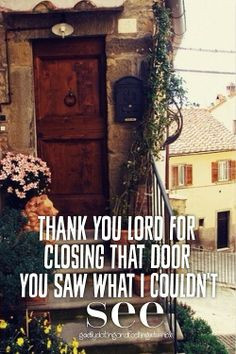 Christian Quotes ☮ You can change your life, close the door and ...