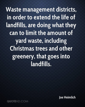 Waste management districts, in order to extend the life of landfills ...