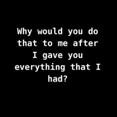 ... Quotes Betrayal, Quotes Of Betrayal, Betrayal Love Quotes, Quotes On