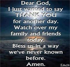 Dear God, I just want to say THANK YOU