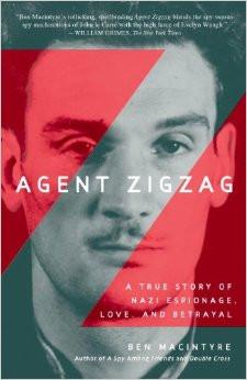 Ben Macintyre Agent Zigzag