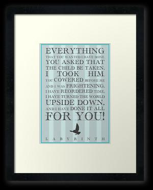 Emily Farquharson › Portfolio › Labyrinth Jareth Movie Quote