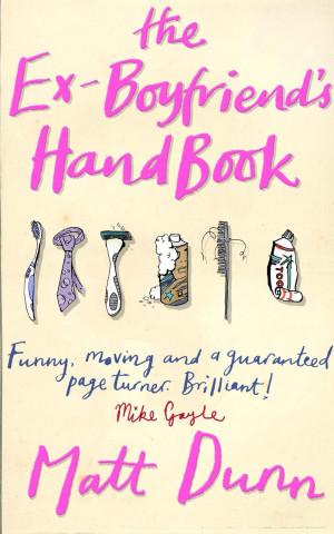 Ex Boyfriends Handbook Ex Boyfriend Quotes