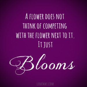 Flower blooms quote