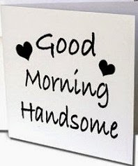 Good morning quotes for boyfriend, morning quotes for him