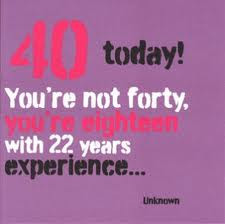 Funny 40th birthday quotes, 40th birthday quotes, Funny 40th birthday ...
