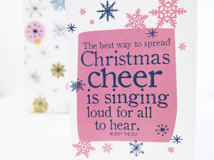 ... Christmas movie, Elf, I hope you'll be belting out Christmas carols
