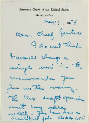 William Douglas to Earl Warren, May 11, 1954. Holograph letter. Earl ...