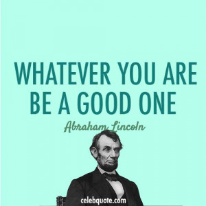 Abraham Lincoln Quote (About the targets of smart goals success be a ...