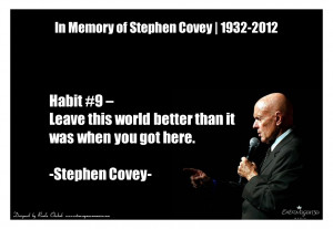 Extravaganza quote_Stephen Covey_habit 9 leave this world_ Roula ...