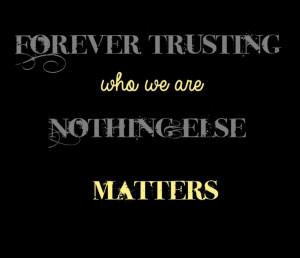 Metallica - Nothing Else Matters - song lyrics, quotes, music