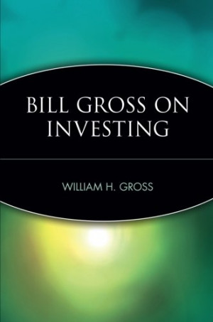 Bill Gross Quotes