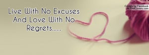 live with no excuses and love with no regrets..... , Pictures