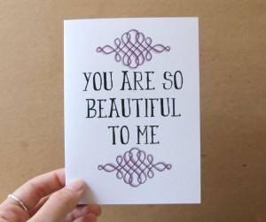 You Are So Pretty Quotes Anniversary card you are so