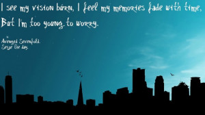 ... sevenfold, city, dark, quotes, seize the day, shadows, worry, young