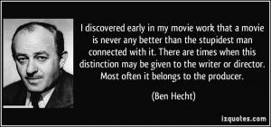More Ben Hecht Quotes
