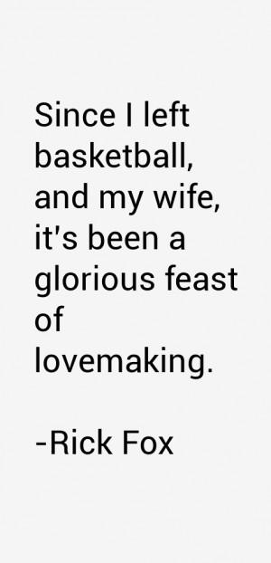 Rick Fox Quotes amp Sayings