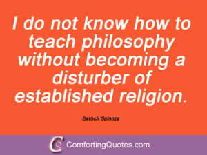 ... teach philosophy without becoming a disturber of established religion