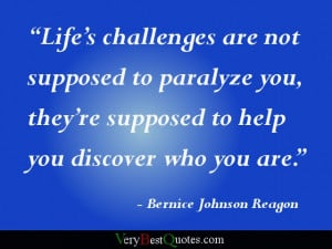 Motivaitonal quotes - Life's challenges are not supposed to paralyze ...