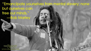 Quote of the Day: Bob Marley on Freedom