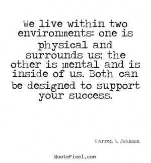... and surrounds us; the.. Darren L. Johnson popular success quotes
