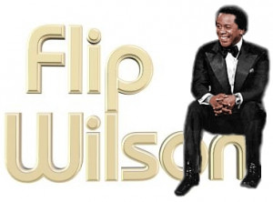 Flip Wilson Quotes