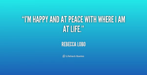 quote-Rebecca-Lobo-im-happy-and-at-peace-with-where-198062.png