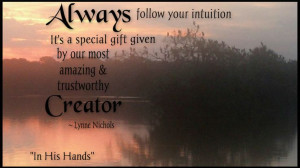 Trust your intuition ♥