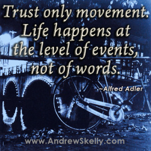 Inspirational Motivational life Quotes, Trust only movement. Life ...