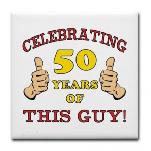 50th Birthday Quotes 50th Birthday Gift For Him