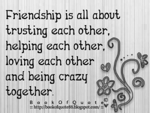 all about trusting each other, helping each other, LOVING each other ...