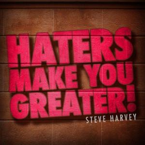 Hate, Steve Harvey Quotes, Quotes Love, Steve Harvey I, Funnies Steve ...