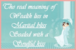 Message for a wedding card: The real meaning of wealth lies in marital ...