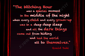 Roald Dahl Witching Hour Goth Quote Art 5x7 Framed Inspirational Print ...