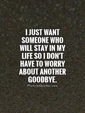 Goodbye Quotes Worry Quotes