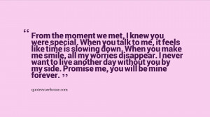 From the moment we met, I knew you were special. When you talk to me ...