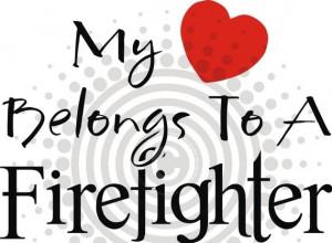 My heart belongs to a firefighter by lesley