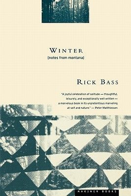 Favorite Books: 'Winter: Notes from Montana' by Rick Bass