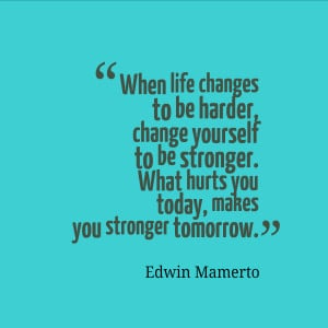 Quotes About Being Strong...