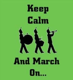marching band quotes and sayings i1 more bands stuff bands quotes dem ...