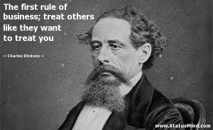 like they want to treat you Charles Dickens Quotes StatusMind