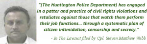 In the Lawsuit filed by Cpl. Steven Matthews against the Huntington ...