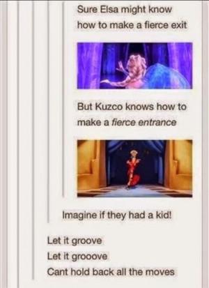 disney, elsa, frozen, funny, groove, kuzco, let it go, lol