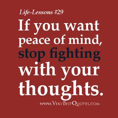 Poems About Life | Life Lesson Quotes - If you want peace ...