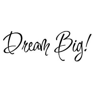 Amazon.com - Dream Big! Wall Decal Inspirational Quotes Sayings Wall ...